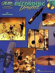 Recording Drums (Musician's Guide to...), incl. cd