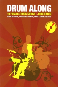 Drum Along - 10 Female Rock Songs