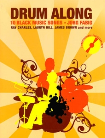 Drum Along - 10 Black Music Songs, incl. mp3