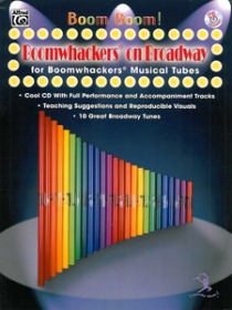 Boom Boom! Boomwhackers on Broadway + CD