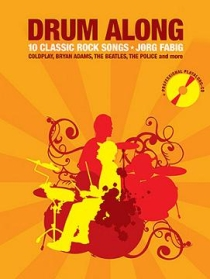 Drum Along - 10 Classic Rock Songs, incl. cd. 32 Pagina's