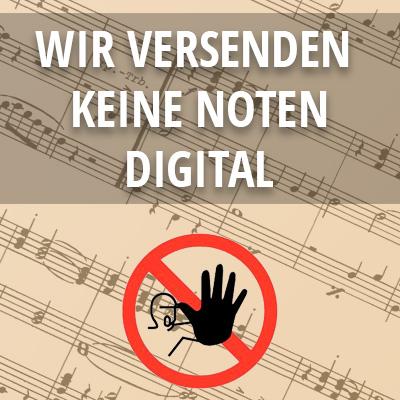 Wir versenden kein Noten digital