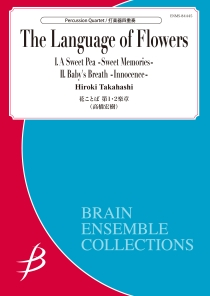 The Language of Flowers: Mov't 1 & 2