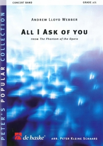 All I Ask Of You - from The Phantom of the Opera, Orchestre d'Harmonie