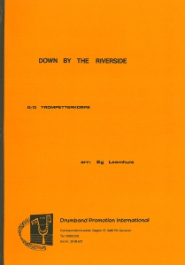Down By The Riverside, G/D Trompetterkorps