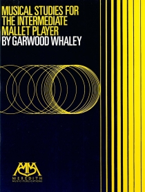 Musical Studies for the Intermediate Mallet Player