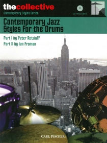 Contemporary Jazz Styles For the Drums, incl. cd.