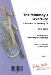 Arthur and the Minimoy's, The Minimoy's Overture, Concert Band