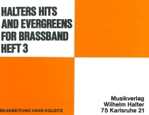 Halters Hits and Evergreens for Brass Band Heft 3