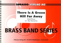 There Is A Green Hill Far Away, Brass Band