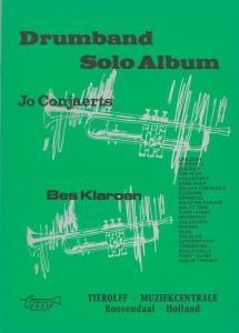 Drumband Solo Album - Bes Klaroen