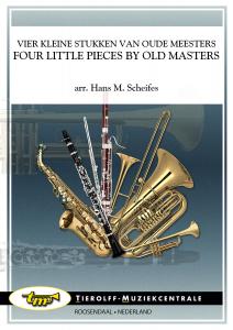 Vier Kleine Stukken Van Oude Meesters/Quatre Petits Morceaux de Vieux Maîtres
