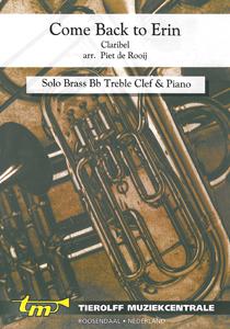 Come Back To Erin, Bb Trompet/Bugel/Euphonium/Baritone T.C. & Piano