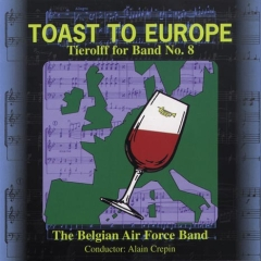 """Tierolff for Band No. 8 """"Toast to Europe"""""""
