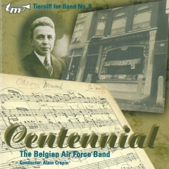"Tierolff for Band No. 9 ""Centennial"""