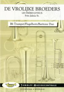 Les Joyeux Frères, Duo pour 2 Trompette/Bugles/Petite Basses en Sib & Piano