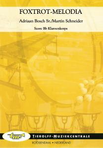Foxtrot-Melodia, Bb Klaroenkorps