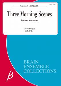 Three Morning Scenes