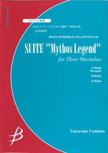 "Suite ""Mythos Legend"" for Three Marimbas"