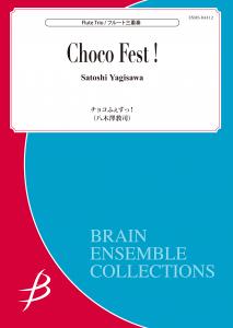 Choco Fest!!