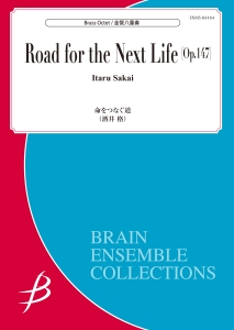 Road for the Next Life