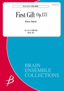 First Gift (Op. 153)