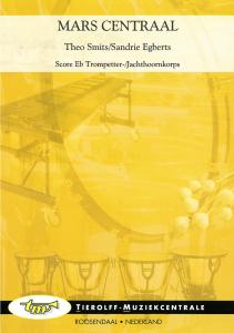 Mars Centraal, Eb Trompetter-/Jachthoornkorps (archief kopie)