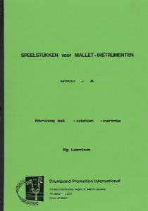 Speelstukken voor Mallet Instrumenten niveau A