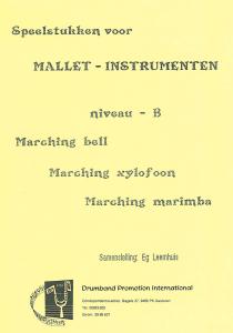 Speelstukken voor Mallet Instrumenten niveau B