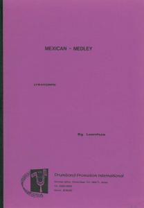 Mexican Medley, Lyrakorps