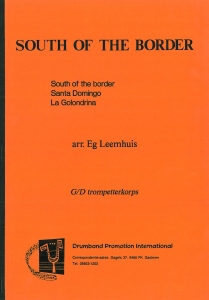South Of The Border, G/D Trompetterkorps