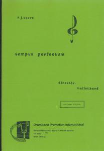 Tempus Perfectum, Malletband