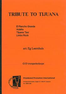 Tribute To Tijuana, G/D Trompetterkorps