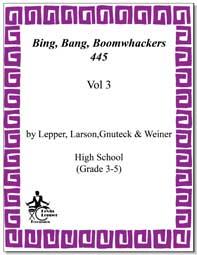 Bing, Bang, Boomwhackers!, vol. 3, incl. cd