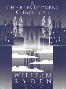 A Charles Dickens Christmas - Three English Carols, Orchestre d'Harmonie