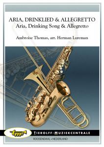Aria, Drinklied & Allegretto/Aria, Chanson à Boire & Allegretto