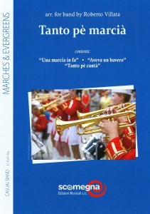 Tanto Pè Marcià, Harmonie/Fanfare